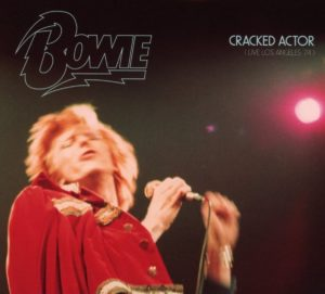 Cracked Actor: Live Los Angeles '74 Limited Edition